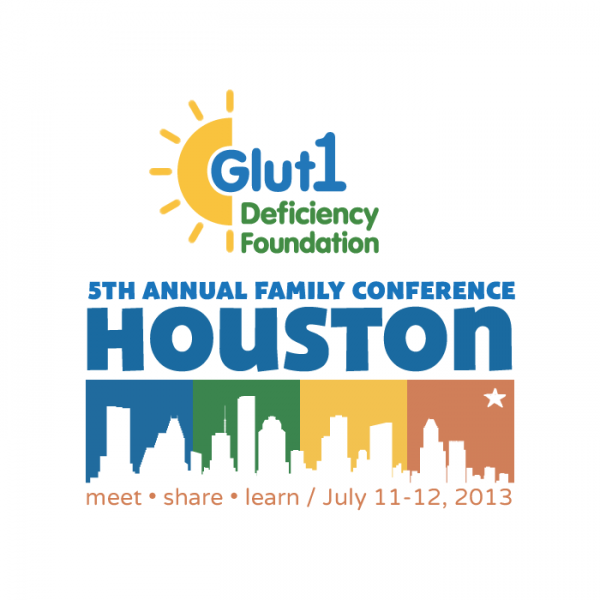 2013 Conference – Houston - Glut1 Deficiency Foundation